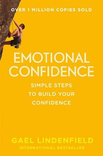 Emotional Confidence: Simple Steps to Build Your Confidence.