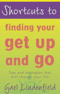 Finding Your Get Up And Go