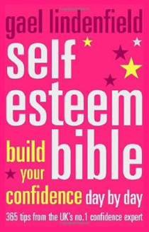 Gael Lindenfield's Self Esteem Bible