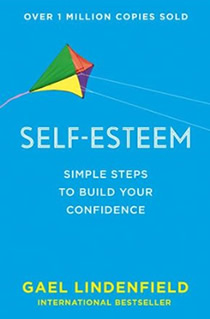 Self Esteem: Simple Steps to Build Your Confidence.